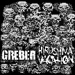 Greber / Hiroshima Vacation Split 7""