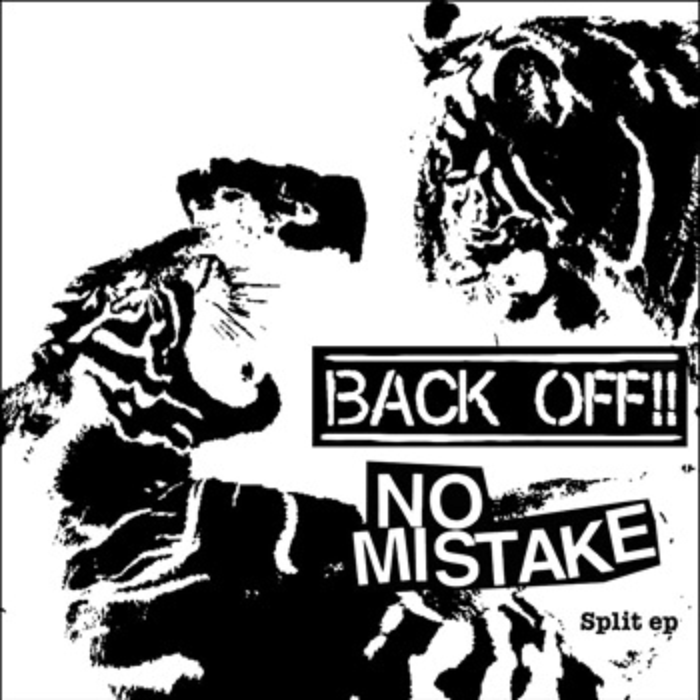 "NO MISTAKE / BACKOFF!! - Split 7"""