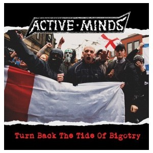 ACTIVE MINDS - Turn Back the Tide of Bigotry - LP - Loony Tunes Records