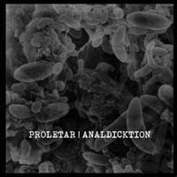 Proletar / Analdicktion - Split 7""