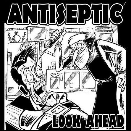 "Antiseptic - Look Ahead 7"" - S.B.S./JERKOFF/Defiant Hearts Records"