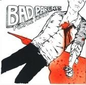 "Bad Parents- Purple Heart  7"" Secret Records"