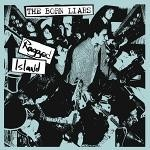 Born Liars- Ragged Island LP -Cutthroat Records