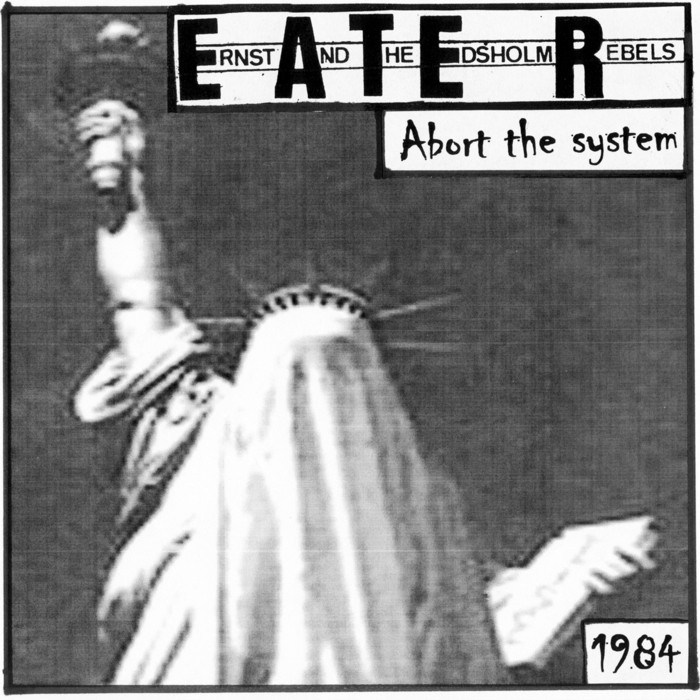 "E.A.T.E.R. - Abort the System 7""ep - Hardcore Survives"