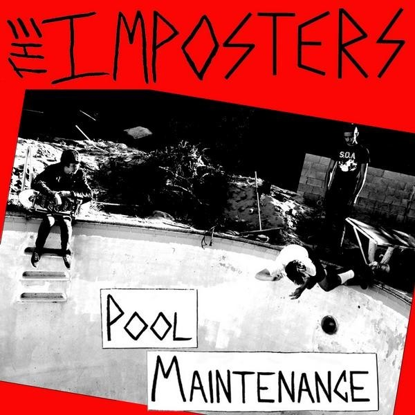 "THE IMPOSTERS - Pool Maintenance 7"" -Secret Records"