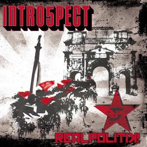Intro5pect - Realpolitik! - LP - Loony Tunes Records
