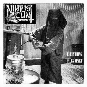 Nihilist Cunt - Everything Falls Apart - SWT Rec.
