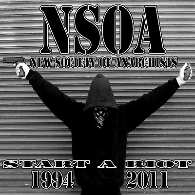 NSOA (NEW ANARCHIST SOCIETY) - START A RIOT CD (94 - 11) - SBS Records