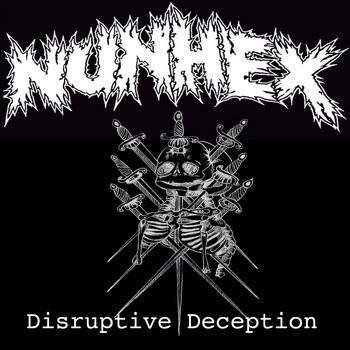 NUNHEX - Disruptive Deception 7""