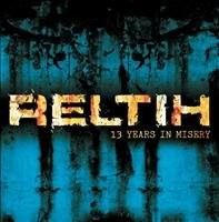 """RELTIH - """"13 YEARS IN MISERY"""" CD ZeroWork/ Infected Records"""