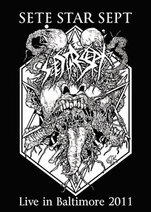 Sete Star Sept - Live in Baltimore 2011 CD - Revulsion Records (Japan)