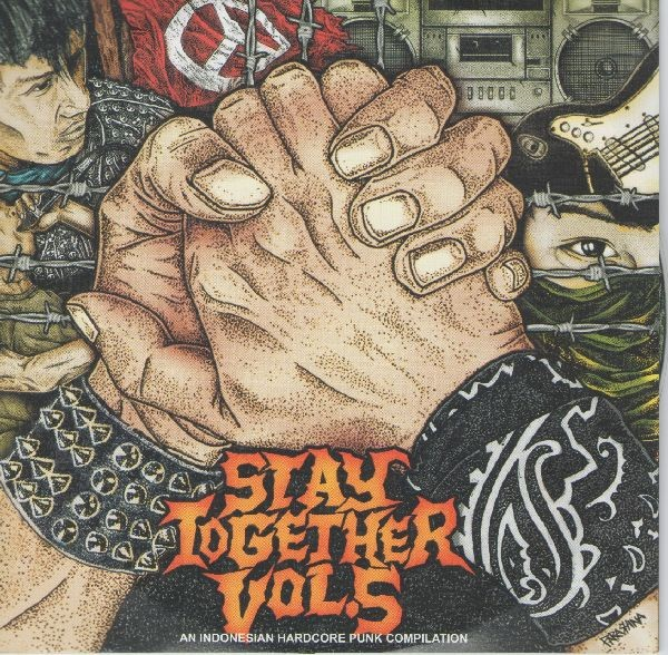 Stay Together Volume 5 - An Indonesian Hardcore Punk Compilation CD - PISSART RECORDS