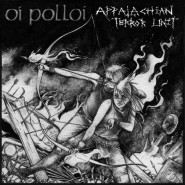 "APPALACHIAN TERROR UNIT / OI POLLOI split 7"" Profane Existence Rec. 120"
