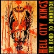 HELL CITY KINGS- 'The Road To Domination' LP