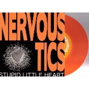"Nervous Tics- Stupid Little Heart 7"" -Meaty Beaty Records"