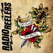 "RADIO REELERS - To Dumb To Quit 7"" - No Front Teeth / Meaty Beaty Rec."