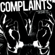 "Complaints- Secrets 7"" No Front Teeth / Meaty Beaty Rec."