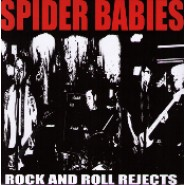 "Spider Babies- Rock And Roll Rejects 7"" - Ken Rock 82"