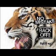 """NO MISTAKE / BACKOFF - SPLIT 7"""" COLOR"""