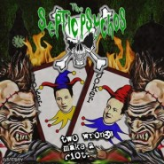 SEPTIC PSYCHOS. Two wrongs make a riot CD Punker Pages Records SP