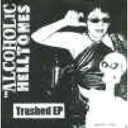 "Alcoholic Helltones- Trashed 7"" Helltunes ?"