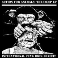 "Action For Animals: The Comp EP 7"" (Download+Button+Sticker) - Rotten to the Core"