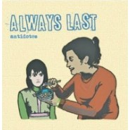 Always Last Antidotes CD - Pissart Records