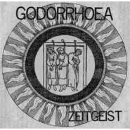 "GODORRHOEA - Zeitgeist 7"" -Loony Tunes Records"