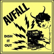 "Avfall - ""Dish It Out"" 7"" - Hardcore Survives Records"