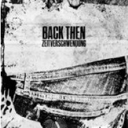 "Back Then - Zeitverschwendung 7"" - Black Trash Records"