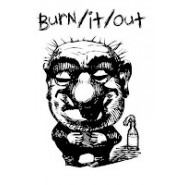 BURN/IT/OUT - DEMO CASSETTE - KINK RECORDS