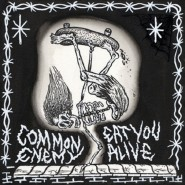 Common Enemy / Eat You Alive - Split 7""