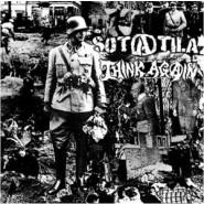 "Think Again/Sotatila - Split 7"" - Hardcore Survives Records"