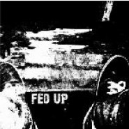"Fedup. (L.A.) - s/t 7""  Reckless Minds Collective"