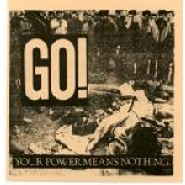 "Go! - Your Power Means Nothing 7"" Refused Records"