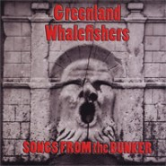 Greenland Whalefishers - Songs From The Bunker -CD  A Patchwork Production #15