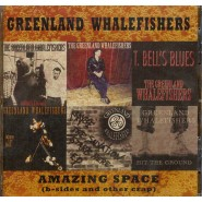 GREENLAND WHALEFISHERS  Amazing Space - 17 Song Album -  Punk Shit Records #22