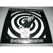 A FIGHT WITH SLEDGEHAMMERS - Dogmatic Deception 7""