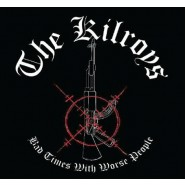 "The Kilroys ""Bad Times With Worse People"" CD - S.B.S. Records"