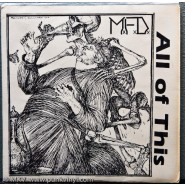 MFD – All of This 7″ 1987 DSI Records #7