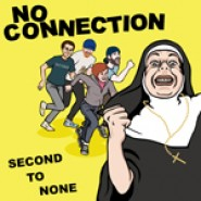 "No Connection-Second To None 7"" Barbosa/Redhead/Sucessful Sex#1/Nothing Solid Records"