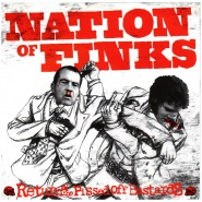 "Nation of Finks - Return of the pissed off bastards 7"" - Kangaroo Records"