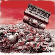 "POSER DISPOSER - you don't count 7"" - Unrest Records"