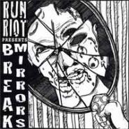 "Run Riot - Break Mirrors 7"" - Give Praise Records"