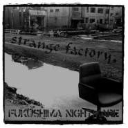 "Strange Factory - ""Fukushima Nightmare"" 7"" - Harcore Survives Records"