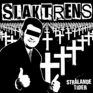"SLAKTRENS -""Stralande Tider"" - CD - SWT Records"