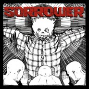 "Sorrower - S/T Debut- 7"" - Buriedinhell Records"