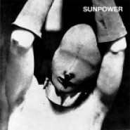 Sunpower - Bondage LP - Crapoulet/Dirty Faces/Crucial Attack Records