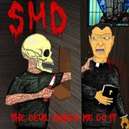 "S.M.D. - ""The Devil Makes Me Do it"" LP - SW-108(SIX WEEKS RECORDS)"