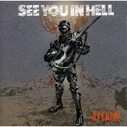 SEE YOU IN HELL - Attack! - CD Too Circle Records 027